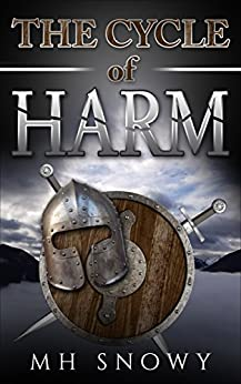 The Cycle of Harm by [Snowy, MH]
