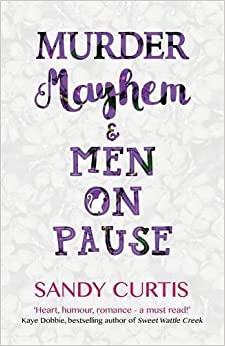 Book Murder, Mayhem and Men On Pause