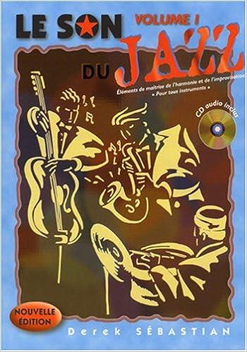 Lire en ligne Son du Jazz Vol 1 CD pdf ebook