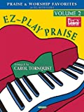 EZ-Play Praise, Volume 2, Carol Tornquist, 1423424085