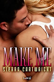 Make Me (Hawkeye series Book 3) by [Cartwright, Sierra]