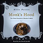 Monk's Hood: The Third Chronicle of Brother Cadfael Hörbuch von Ellis Peters Gesprochen von: Sir Derek Jacobi