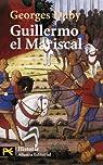 Guillermo el Mariscal par Georges Duby