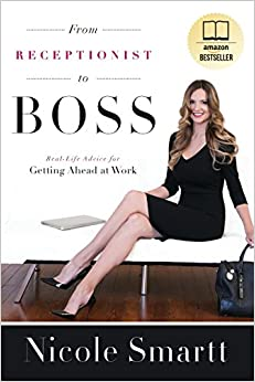 "Image result for How to Go ""From Receptionist to Boss"" With Nicole Smartt's Amazon Bestseller"