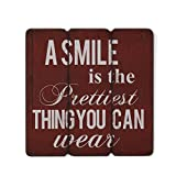 "Danya B. ""A Smile is the Prettiest Thing you can Wear Wooden Wall Art Review"