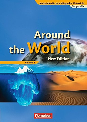 Materialien für den bilingualen Unterricht - Geographie: 7. Schuljahr - Around the World, Volume 1: Schülerbuch
