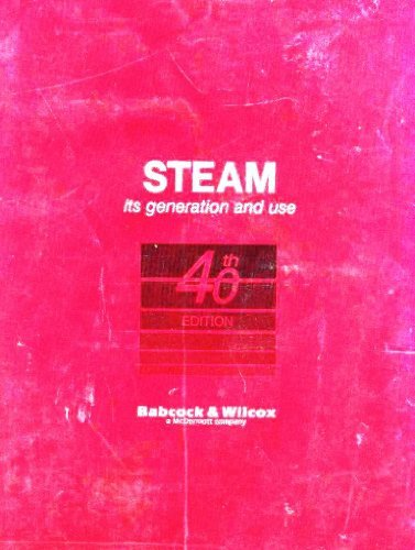 Steam: Its Generation and Use (Steam Generation Use)
