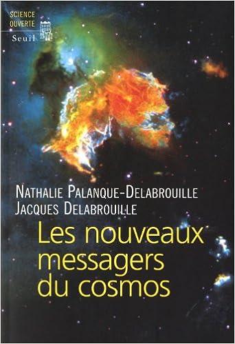 Lire Les Nouveaux Messagers du Cosmos epub pdf