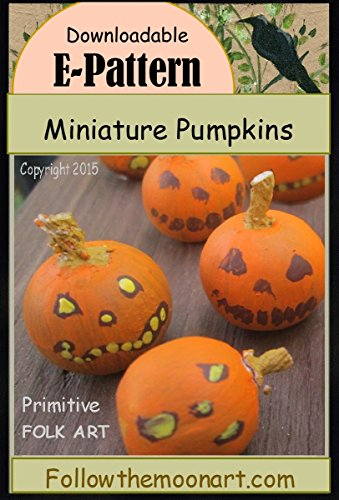(Miniature Folk Art Jack-O-Lantern Pumpkins)