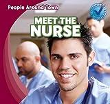 Meet the Nurse, Joyce Jeffries, 1433973332