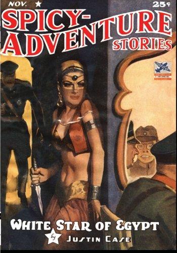 SPICY-ADVENTURE STORIES 11/42 (Adventure House Presents:)