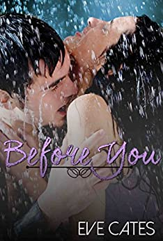 Before You: Standalone Contemporary Romance by [Cates, Eve]