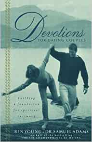 Devotions For Hookup Couples Building A Foundation