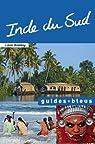 Guides bleus. Inde du Sud par bleus