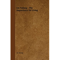 Lin Yutang - The Importance Of Living