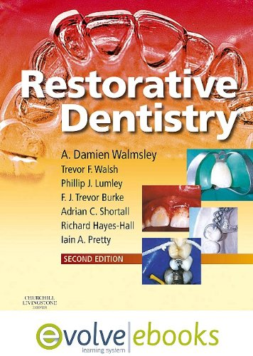 Restorative Dentistry Text and Evolve eBooks Package