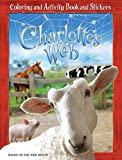 Charlotte's Web: Coloring and Activity Book and Stickers