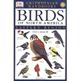 Smithsonian Handbooks: Birds of North America -- Eastern Region (Smithsonian Handbooks) (DK Smithsonian Handbook)