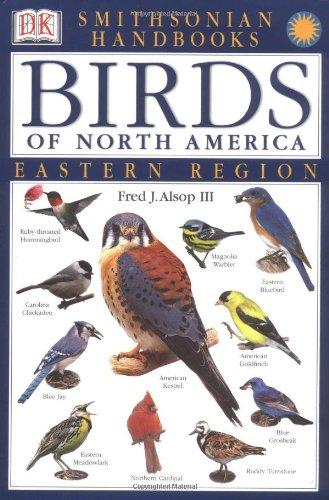 Birds of North America -- Eastern Region - Book  of the Smithsonian Handbooks