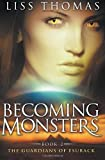 Becoming Monsters, Liss Thomas, 1495227219