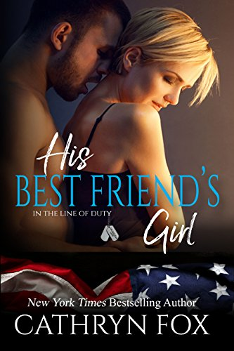 His Best Friend's Girl (In the Line of Duty Book 5) cover