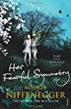 """Her Fearful Symmetry by Niffenegger, Audrey (2010) Paperback"" av Audrey Niffenegger"