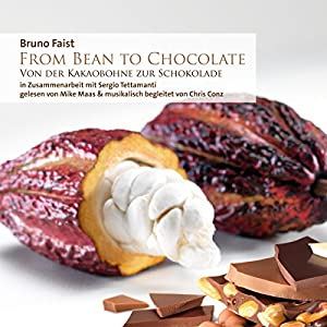 From Bean To Chocolate Hörbuch