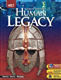 Holt World History: Human Legacy, RINEHART AND WINSTON HOLT, 0030791111