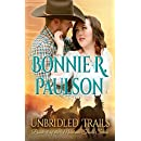 Unbridled Trails: A Clearwater County Romance (The Montana Trails Series Book 3)
