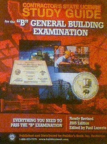 Contractor's State License Study Guide B General Building Ex