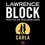 Carla | Lawrence Block