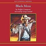Black Mesa: A Ranger Sam Burrack Novel | Ralph Cotton