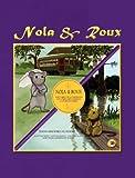 Nola et Roux * Nola y Roux * Nola and Roux, Todd-Michael St. Pierre, 9962629780