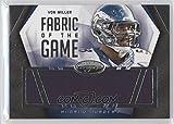 Football NFL 2014 Certified Fabrics of the Game #53 Von Miller MEM /99 Broncos