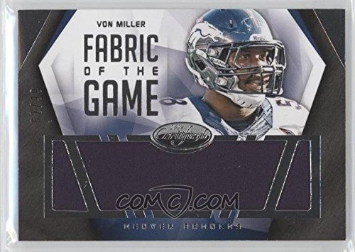 Football NFL 2014 Certified Fabrics of the Game #53 Von Miller MEM /99 Broncos by