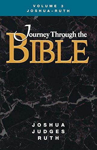 Download Journey Through the Bible Volume 3, Joshua-Ruth Student PDF