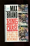 The Long Chase, Max Brand, 0425110273