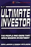 img - for The Ultimate Investor: The People and Ideas That Make Modern Investment book / textbook / text book