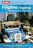 Filipino (Tagalog) Phrase Book and Dictionary, Berlitz, 9812681612