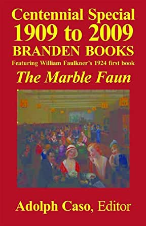 The Marble Faun Kindle Edition By William Faulkner