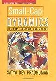 Small-Cap Dynamics, Satya Dev Pradhuman, 1576600297