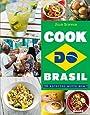 Cook Do Brazil - 50 recettes « muito bom » !
