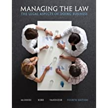 Managing the Law: The Legal Aspects of Doing Business (4th Edition)