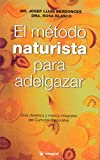 img - for Metodo Naturista Para Adelgazar, El (Spanish Edition) book / textbook / text book