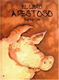 img - for El libro apestoso (Spanish Edition) book / textbook / text book