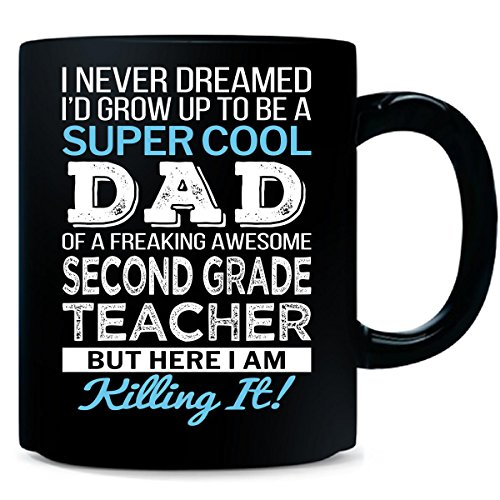 Dad Of Freaking Awesome Second Grade Teacher Dad Funny Gift - Mug