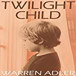 Twilight Child | Warren Adler