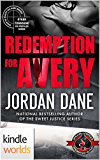 Special Forces: Operation Alpha: Redemption for Avery (Kindle Worlds Novella) (Ryker Townsend FBI Profiler Book 2)