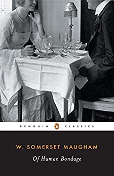 Of Human Bondage (Penguin Twentieth-Century Classics) by [Maugham, W. Somerset]