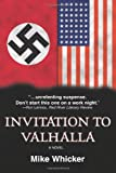 Invitation to Valhalla, Mike Whicker, 0595297390